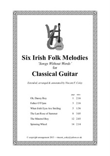 Six Irish Folk Melodies 'Songs Without Words' arranged for Classical Guitar: Six Irish Folk Melodies 'Songs Without Words' arranged for Classical Guitar by folklore, Thomas Moore, Ernest R. Ball