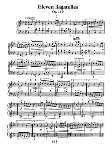 Eleven New Bagatelles for Piano, Op.119: Complete set by Ludwig van Beethoven
