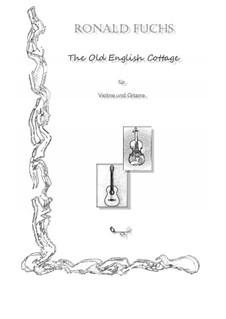The Old English Cottage: The Old English Cottage by Ronald Fuchs