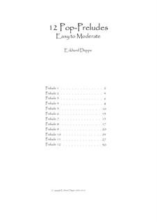 12 Pop-Preludes easy to moderate: Vollständiger Satz by Eckhard Deppe