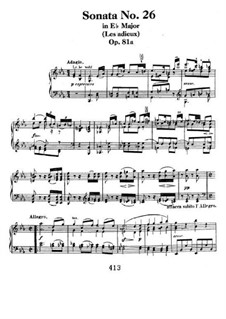 Sonata for Piano No.26 'Les Adieux-The Farewell', Op.81: For a single performer by Ludwig van Beethoven