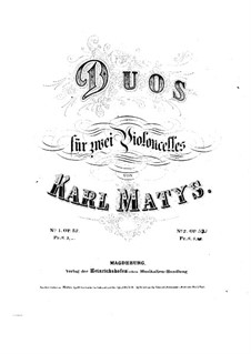 Duet for Two Cellos, Op.52: Cello I part by Karl Matys