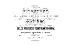 The Fair Melusina, Op.32: Version for two pianos eight hands – piano I part by Felix Mendelssohn-Bartholdy