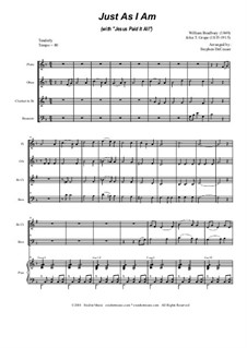 Just as I am (with 'Jesus Paid It All'): For woodwind quartet and piano by William Batchelder Bradbury, John T. Grape