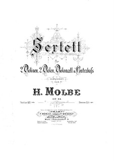 String Sextet, Op.64: Violin I part by Heinrich Molbe