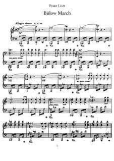 Bülow Marsch, S.230: For piano by Franz Liszt