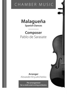 Malagueña, Op.21: For violin and string orchestra by Pablo de Sarasate