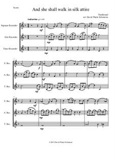15 easy trios for recorder trio (soprano, alto, tenor): She shall walk in silk attire by folklore