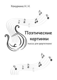 Поэтические картинки, Op.16: Поэтические картинки by Natalia Konurkina