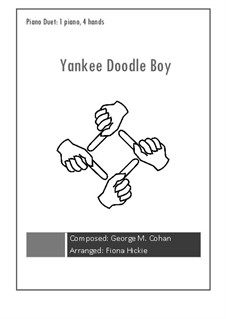 Yankee Doodle Boy: For piano four hands by George Michael Cohan