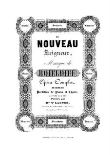 Le nouveau seigneur de village (New Village Squire): Piano-vocal score by Adrien Boieldieu