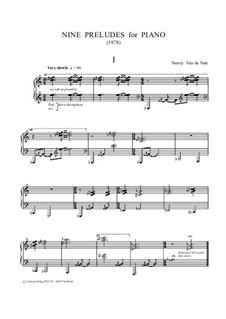 Nine Preludes for Piano: Nine Preludes for Piano by Nancy Van de Vate