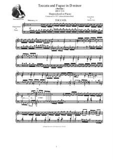 Toccata and Fugue in D Minor 'Dorian', BWV 538: For harpsichord (or piano) by Johann Sebastian Bach