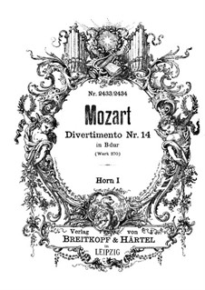 Divertissement in B Flat Major, K.270: French horn I part by Wolfgang Amadeus Mozart