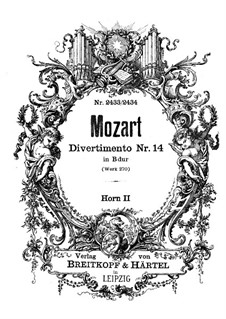 Divertissement in B Flat Major, K.270: French horn II part by Wolfgang Amadeus Mozart