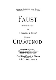 Faust: Arrangement for voices and piano by Charles Gounod