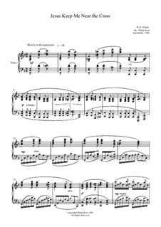 Jesus Keep Me Near the Cross: For piano solo by William Howard Doane