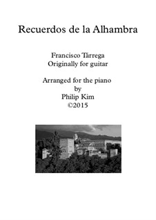 Memories of the Alhambra: For piano solo by Francisco Tárrega