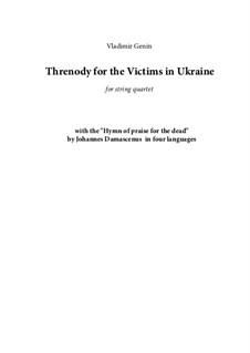 Threnody for the Victims in Ukraine: For string quartet by Vladimir Genin