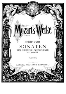 Sonata for Two Violins, Organ and Basso Continuo in E Flat Major, K.67: Full score by Wolfgang Amadeus Mozart