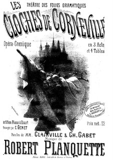 The Bells of Corneville: Arrangement for voices and piano by Robert Planquette