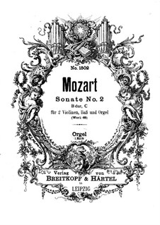 Church Sonata for Two Violins, Organ and Basso Continuo No.2 in B Flat Major, K.68: Organ part by Wolfgang Amadeus Mozart