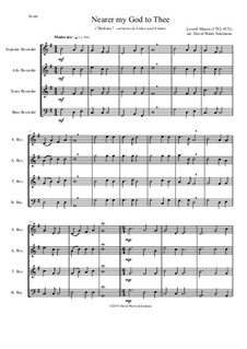 Nearer, My God, To Thee: For recorder quartet by Lowell Mason