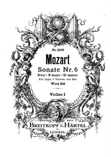 Church Sonata for Two Violins, Organ and Basso Continuo No.6 in B Flat Major, K.212: Violin I part by Wolfgang Amadeus Mozart