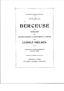 Berceuse (Lullaby) for Violin and Strings, Op.9: Berceuse (Lullaby) for Violin and Strings by Ludolf Nielsen