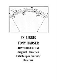 Falsetas por Bulerias: Falsetas por Bulerias by Tony Hauser