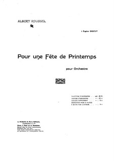 Pour une féte de printemps, Op.22: Pour une féte de printemps by Albert Roussel