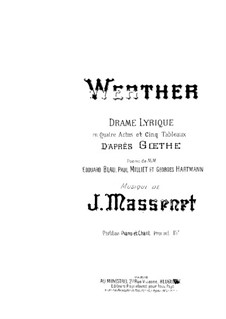 Werther: Arrangement for voices and piano by Jules Massenet