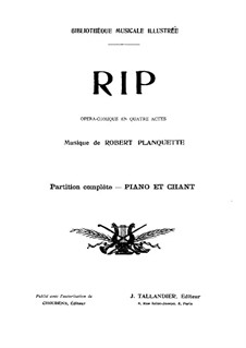 Rip Van Winkle: Arrangement for voices and piano by Robert Planquette