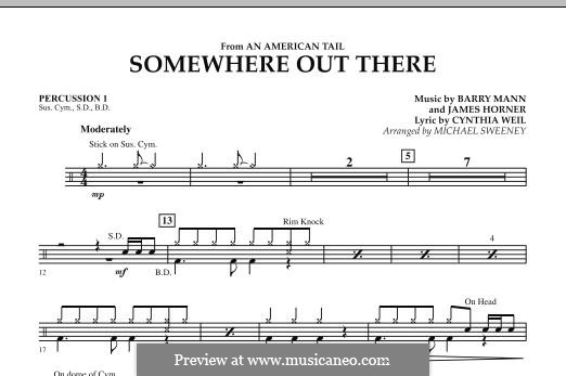 Somewhere Out There (from An American Tail) arr. Michael Sweeney: Percussion 1 part by Barry Mann, Cynthia Weil, James Horner