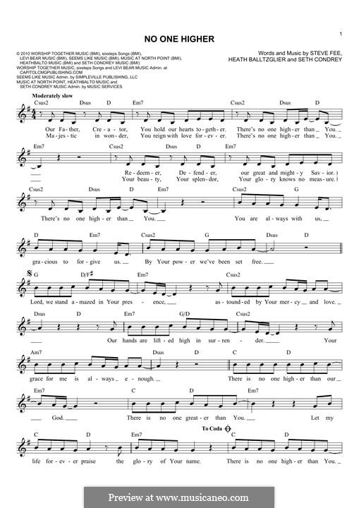 No One Higher: Melody line by Steve Fee, Seth Condrey, Heath Balltzglier