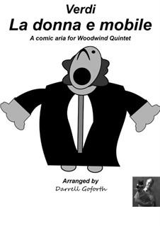 La donna è mobile (Over the Summer Sea): For woodwind quintet by Giuseppe Verdi
