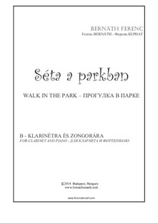 Walk in the Park: For clarinet and piano by Ferenc Bernath