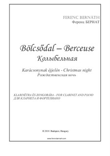 Berceuse 'Christmas night': For clarinet and piano by Ferenc Bernath
