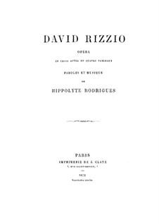 David Riссio: David Riссio by Hippolyte Rodrigues