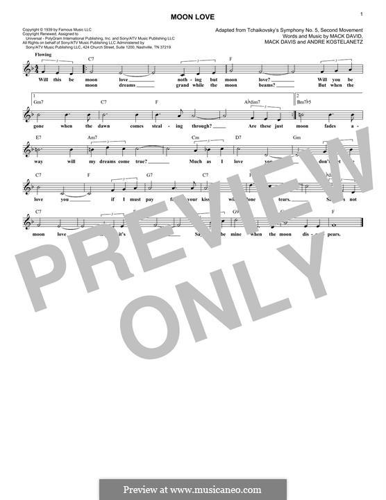 Moon Love: Melody line by Andre Kostelanetz, Mack David, Mac Davis