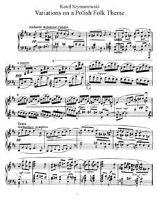 Variations on a Polish Folk Theme, Op.10: For piano by Karol Szymanowski