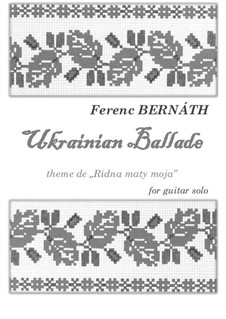 Ukrainian Ballade: Ukrainian Ballade by Ferenc Bernath
