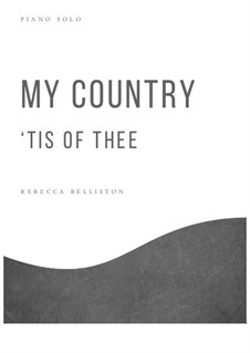 My Country, 'Tis Of Thee (America): For piano by folklore
