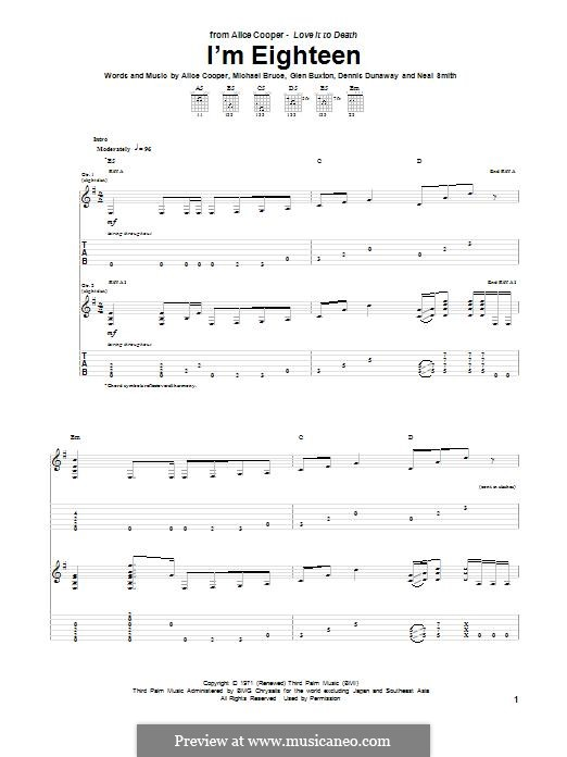 I'm Eighteen: For guitar with tab by Alice Cooper, Dennis Dunaway, Glen Buxton, Michael Bruce, Neal Smith