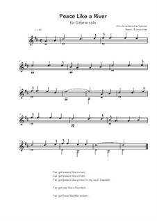 Peace Like a River: For guitar solo (D Major) by folklore