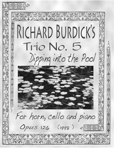 Trio No.5 'Dipping into the Pool', Op.126: Trio No.5 'Dipping into the Pool' by Richard Burdick