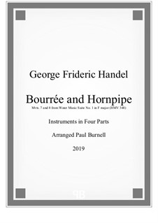 Suite No.1 in F Major, HWV 348: Bourrée and Hornpipe, for instruments in four parts - score and parts by Georg Friedrich Händel