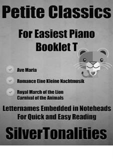 Petite Classics for Easiest Piano Booklet T: Petite Classics for Easiest Piano Booklet T by Wolfgang Amadeus Mozart, Franz Schubert, Camille Saint-Saëns