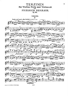 Terzinen für Violine, Bratsche und Cello, Op.25: Violin parts by Friedrich Hermann