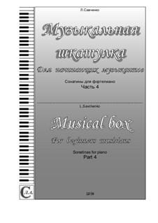 Album 'Musical box. For beginners musicians'. Sonatinas for piano. Part 4: Album 'Musical box. For beginners musicians'. Sonatinas for piano. Part 4 by Larisa Savchenko